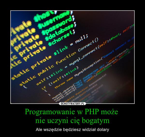 Programowanie w PHP - wszędzie dolary
